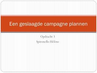 Een geslaagde  campagne  plannen