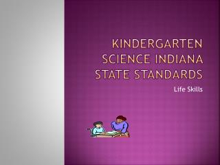 Kindergarten Science Indiana State Standards