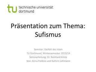 Präsentation zum Thema: Sufismus
