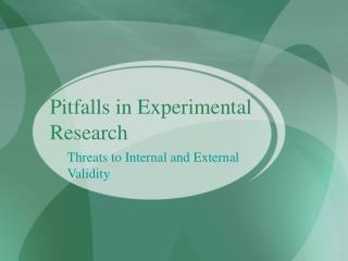 Pitfalls in Experimental Research