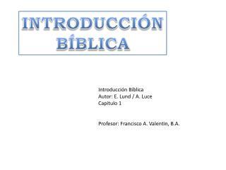 INTRODUCCIÓN BÍBLICA