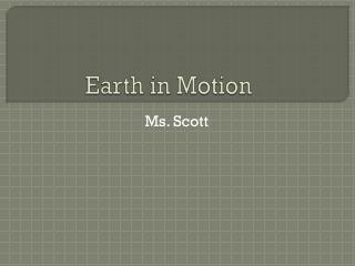 Earth in Motion