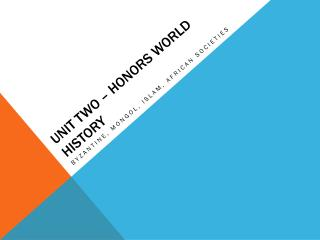 Unit Two – Honors World History