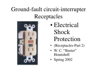 Ground-fault circuit-interrupter Receptacles