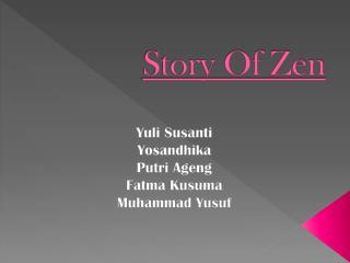 Story Of Zen