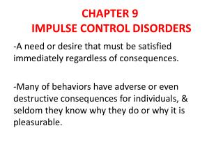 CHAPTER 9 IMPULSE CONTROL DISORDERS