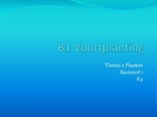 B1 Voortplanting