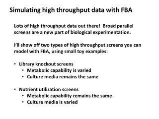 Simulating high throughput data with FBA