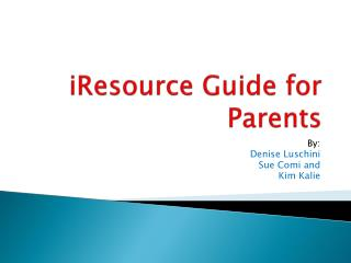 iResource  Guide for Parents
