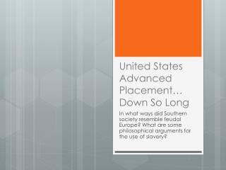 United States Advanced  Placement… Down  So Long