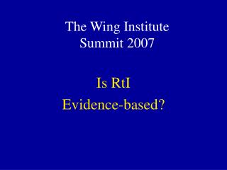 The Wing Institute Summit 2007