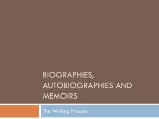 Biographies, Autobiographies and Memoirs