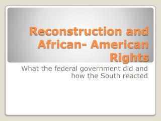 Reconstruction and African- American Rights