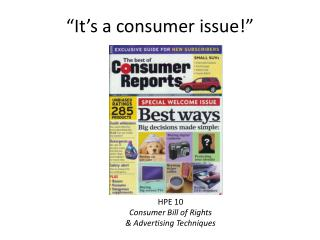 �It�s a consumer issue!�