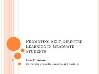 Promoting Self-Directed Learning in Graduate Students