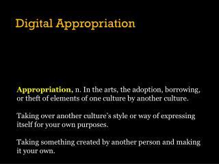 Digital Appropriation
