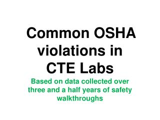 Common OSHA violations in CTE Labs