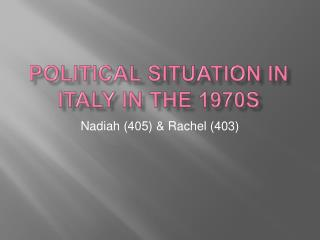 Political Situation in  italy  in the 1970s