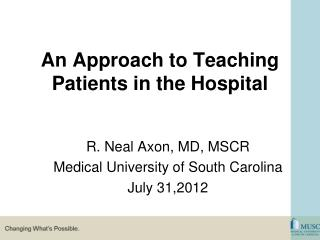 An Approach to Teaching Patients in the Hospital