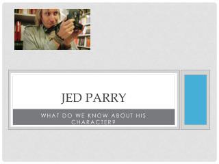 Jed parry