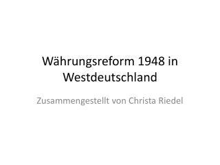 Währungsreform 1948 in Westdeutschland