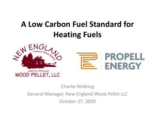 A Low Carbon Fuel Standard for Heating Fuels