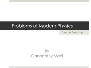 Problems of Modern Physics