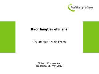 Hvor langt er elbilen? Civilingeniør Niels Frees