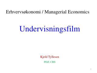 Undervisningsfilm Kjeld Tyllesen PEØ, CBS