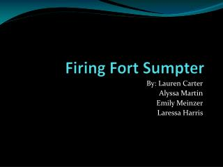 Firing Fort  Sumpter