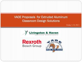 VAOE Proposals  for Extruded  Aluminum  Classroom Design Solutions