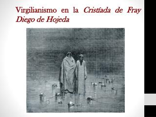 Virgilianismo en la  Cristíada  de Fray Diego de Hojeda