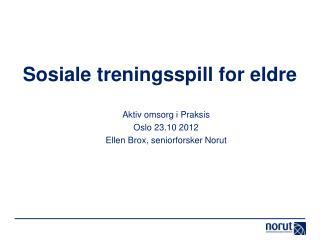Sosiale treningsspill for eldre