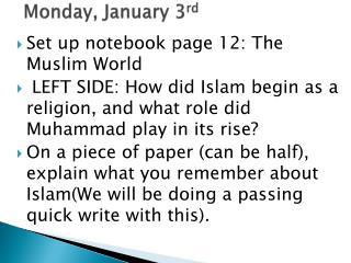 Monday, January 3 rd