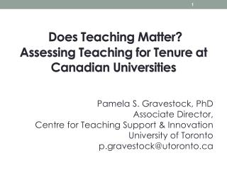 Does Teaching Matter?  Assessing Teaching for Tenure at Canadian Universities