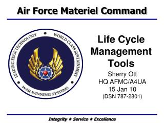 Life Cycle Management Tools