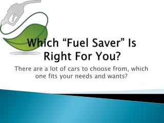 "Which ""Fuel Saver"" Is Right For You?"