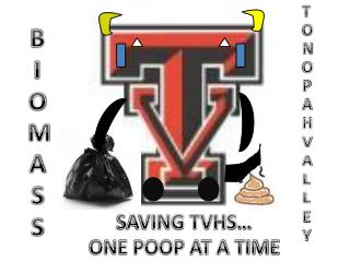 SAVING TVHS… ONE POOP AT A TIME