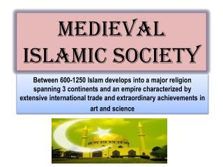 Medieval Islamic Society