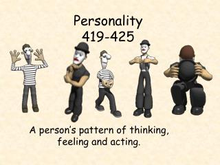Personality 419-425