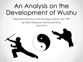 An Analysis on the Development of Wushu