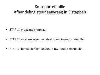 Kmo -portefeuille Afhandeling steunaanvraag in 3 stappen