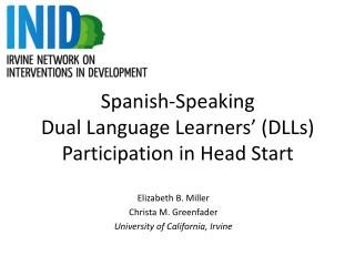 Spanish -Speaking  Dual Language Learners ' (DLLs)  Participation in Head Start
