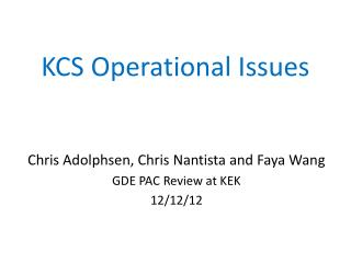 KCS Operational Issues