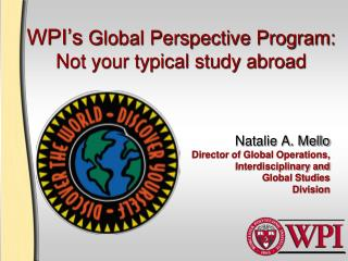 WPI's  Global Perspective Program: Not your typical study abroad