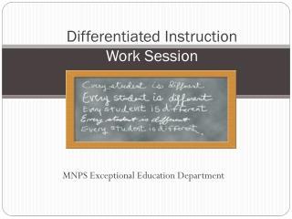 Differentiated Instruction  W ork S ession