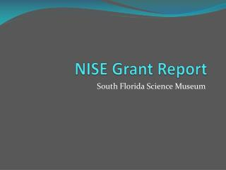 NISE Grant Report