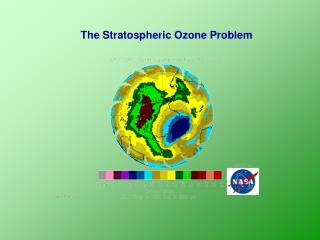 The Stratospheric Ozone Problem