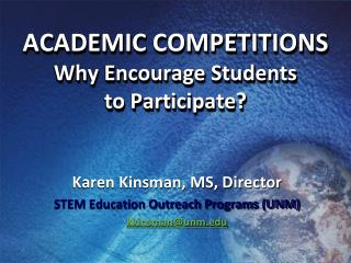 ACADEMIC COMPETITIONS Why Encourage Students  to Participate?