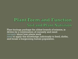 Plant Form  and  Function Soil and Plant Nutrition